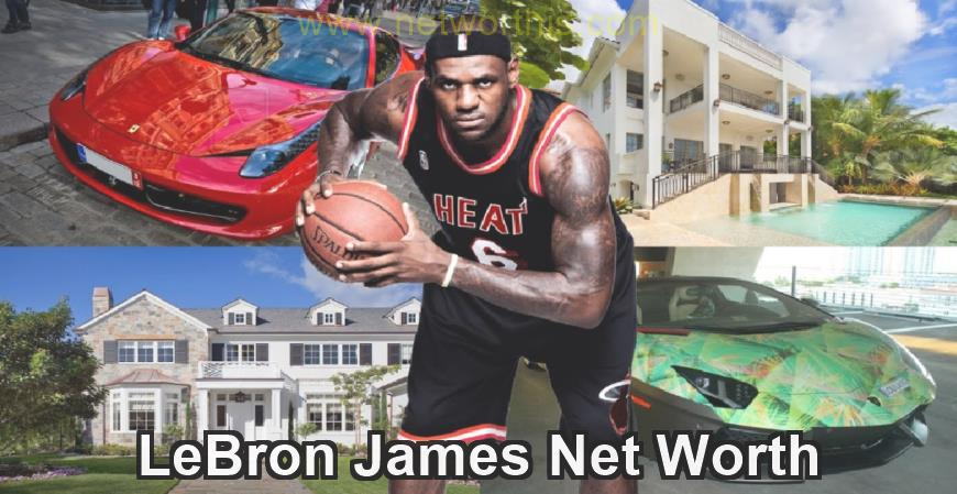 LeBron James Net Worth